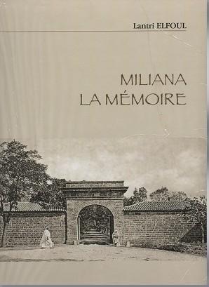 Miliana la memoire